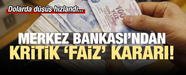 Merkez Bankası'ndan kritik faiz kararı!