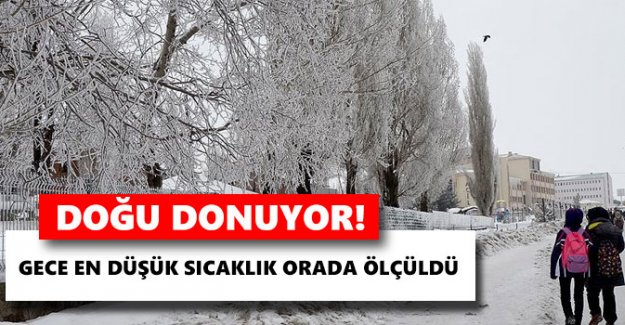 Doğu Anadolu'da gece en düşük sıcaklık Ardahan'da ölçüldü