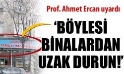 Prof. Ercan uyardı!