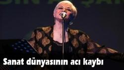 Esin Afşar hayatını kaybetti!