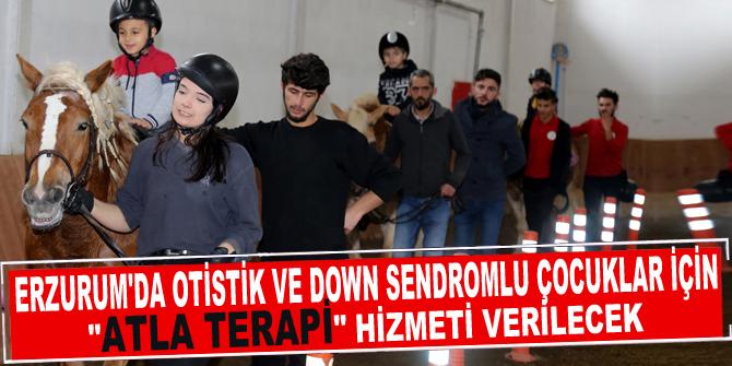 """Erzurum'da otistik ve down sendromlu çocuklar için """"atla terapi"""" hizmeti verilecek"""