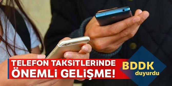 Cep telefonu taksit sayısına sınırlama! BDDK duyurdu