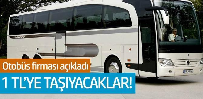 Kamil Koç Elazığ'a 1 TL'ye taşıyacak
