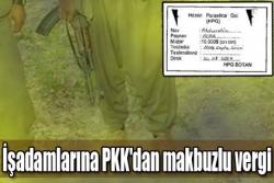 PKK'dan makbuzlu vergi!
