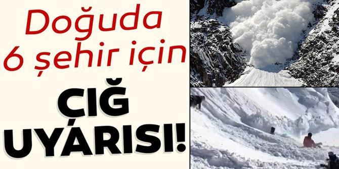 Doğu Anadolu'da 6 il için çığ uyarısı!