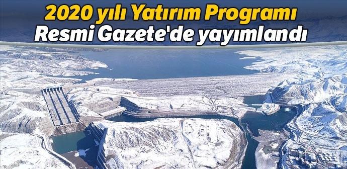 2020 yılı Yatırım Programı Resmi Gazete'de yayımlandı