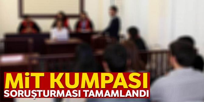 7 Şubat MİT kumpası soruşturması tamamlandı