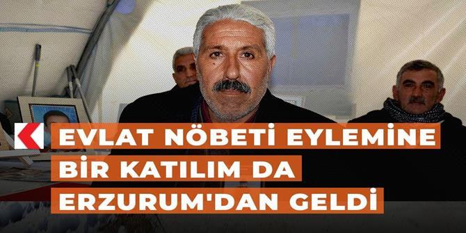 Evlat nöbeti eylemine bir katılım da Erzurum'dan geldi