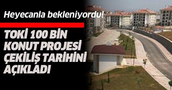TOKİ: 100 Bin Yeni Sosyal Konut Projesi'nde ilk kura çekilişi 24 Şubat'ta yapılacak