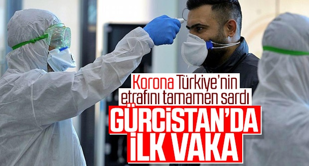 Koronavirüs Gürcistan'a sıçradı