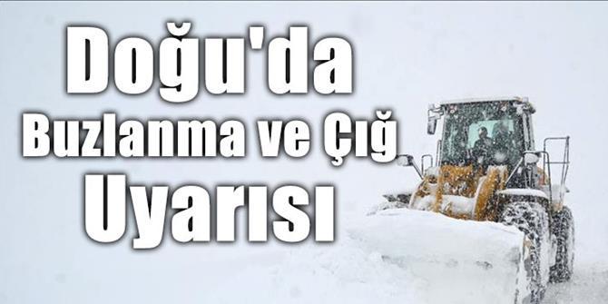Doğu Anadolu'da kuvvetli buzlanma don ve çığ uyarısı