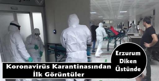 Erzurum'da koronavirüs şüphelisi hastalara ait ilk görüntüler!