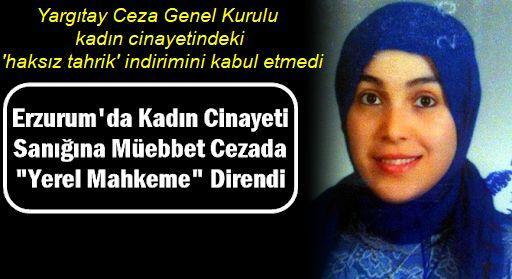 Erzurum'daki cinayete Yargıtay noktayı koydu