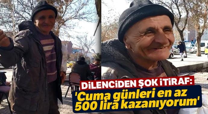 Dilencinin itirafları şoke etti: En az 500 lira kazanıyorum