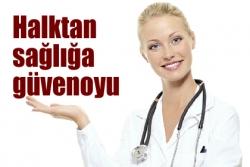 Halktan sağlığa güvenoyu!..