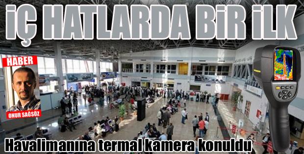"""Vali Memiş: """"Erzurum Havaalanı'nda termal kameraları faaliyete geçirdik"""""""