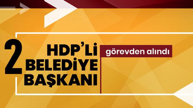 HDP'li 2 belediye başkanı görevden alındı