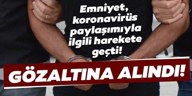 Erzurum'da asılsız koronavirüs paylaşımı yapan 3 kişi yakalandı