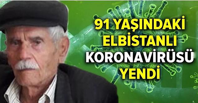 91 yaşındaki Elbistanlı gurbetçi İbrahim Özalp koronavirüsü yendi