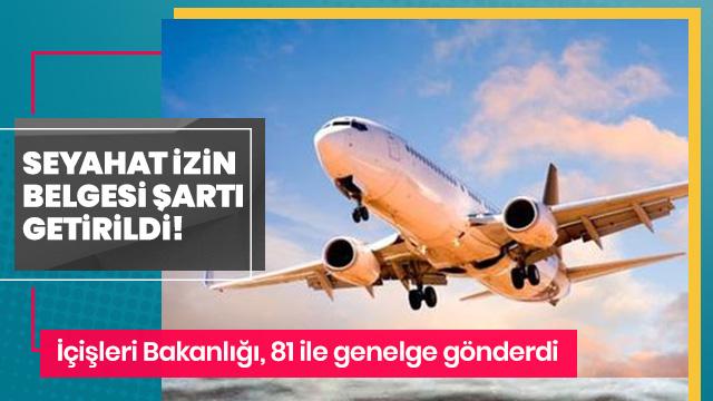 İçişleri Bakanlığı: Havayolu yolcuları, 'Seyahat İzin Belgesi' olmadan seyahat edemeyecek