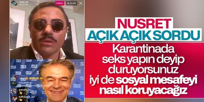 Nusret'ten, Mehmet Öz'e seks sorusu