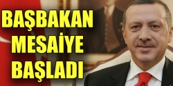 Erdoğan mesaiye başladı!