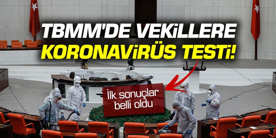 Meclis'te milletvekillerine korona virüs testi: İlk sonuçlar belli oldu