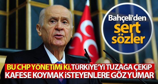 MHP Genel Başkanı Bahçeli'den CHP'ye sert tepki!