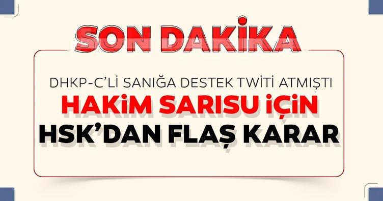 Hakim Sarısu hakkında HSK'dan flaş karar