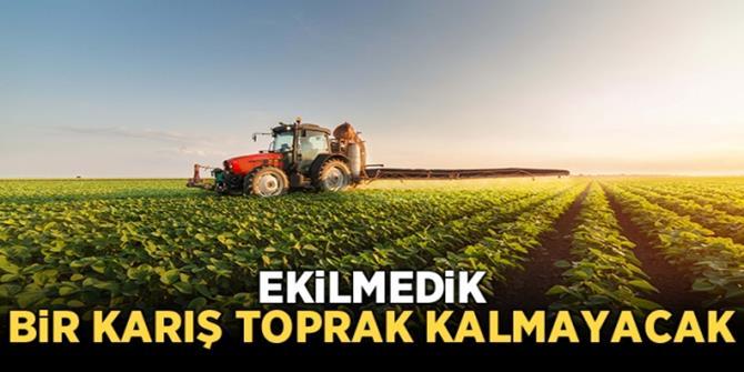 Erzurum'da ekilmedik tarım arazisi kalmayacak