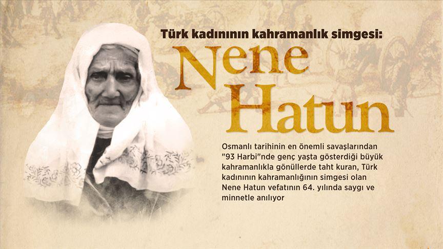Türk kadınının cesaret ve kahramanlığının simgesi: Nene Hatun