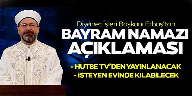Diyanet İşleri Başkanı Erbaş açıkladı: