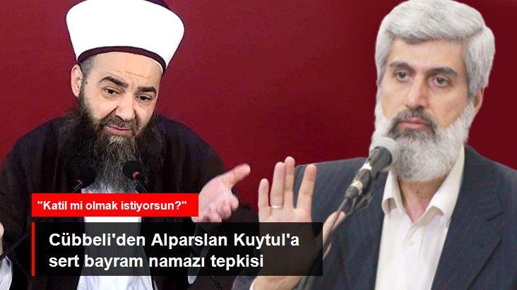 Cübbeli Ahmet'ten Alparslan Kuytul'a sert tepki