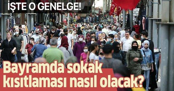 Ramazan Bayramı'nda sokağa çıkma kısıtlaması nasıl uygulanacak?