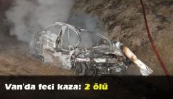 Van'da feci kaza: 2 ölü