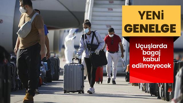 Uçuşlarda bagaj kabul edilmeyecek