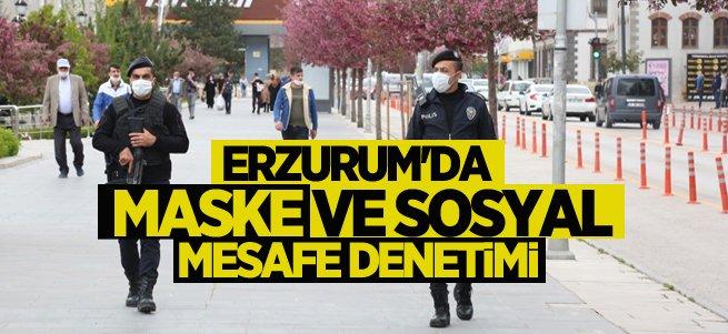Erzurum'da maske ve sosyal mesafe denetimi