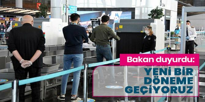 Bakan açıkladı: Havalimanlarında yeni bir döneme geçiyoruz