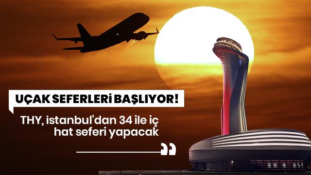 İstanbul'dan Anadolu'nun 34 şehrine uçuş başlatacak