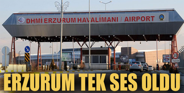 NİHAYET, Erzurum tek ses oldu