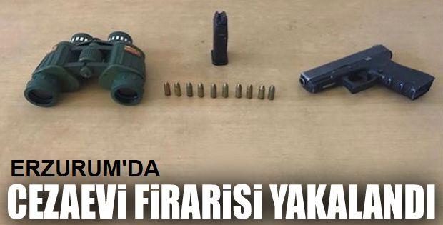 Erzurum'da Cezaevi firarisi yakalandı