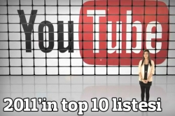 Youtube'un 2011 top 10'u!