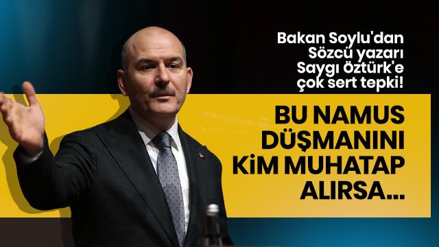 Bakan Soylu'dan Sözcü yazarına tepki