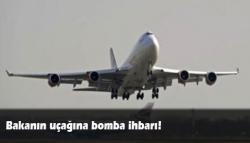Bakanın uçağı değiştirildi!
