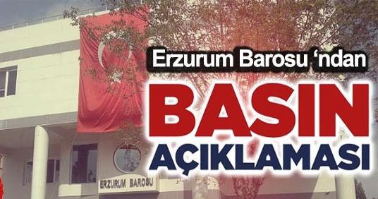Erzurum Barosu BASIN BİLDİRİSİ