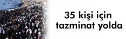 Sınırda ölen 35 kişi için tazminat yolda