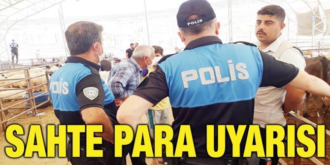 """Erzurum'da polisten hayvan pazarlarında """"sahte para"""" uyarısı"""