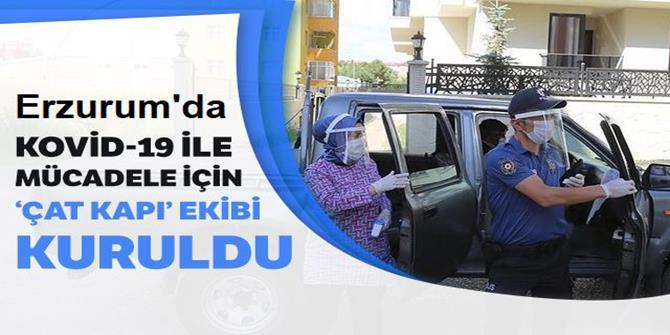 """Erzurum'da Kovid-19 ile mücadele için """"çat kapı"""" ekibi kuruldu"""