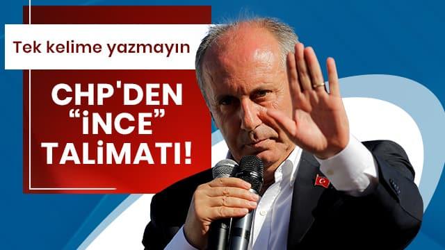 CHP'den 'Muharrem İnce' talimatı!