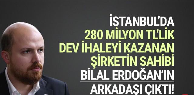 280 milyon TL'lik ihaleyi kazanan Bilal Erdoğan'ın sınıf arkadaşı çıktı!